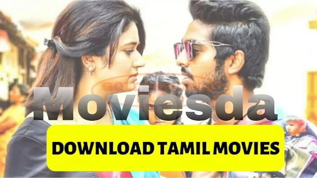 Moviesda 2019 - Download Tamil HD Movies | Isaimini Tamil Website - GoldenWorldBlog.in