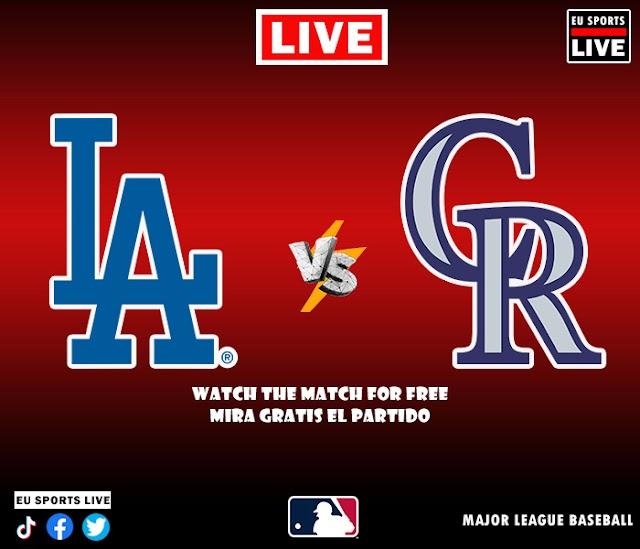 EN VIVO   Los Angeles Dodgers vs. Colorado Rockies, juego de la MLB 2021 Estados Unidos   Ver gratis el partido