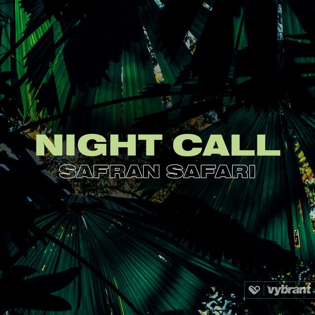 Safran Safari – Night Call