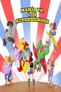 Maria Perez Vs Los SuperHeroes – Temporada 1 (2020) [Latino] [1080P] [Hazroah]