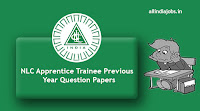 NLC Apprentice Trainee Previous Year Question Papers