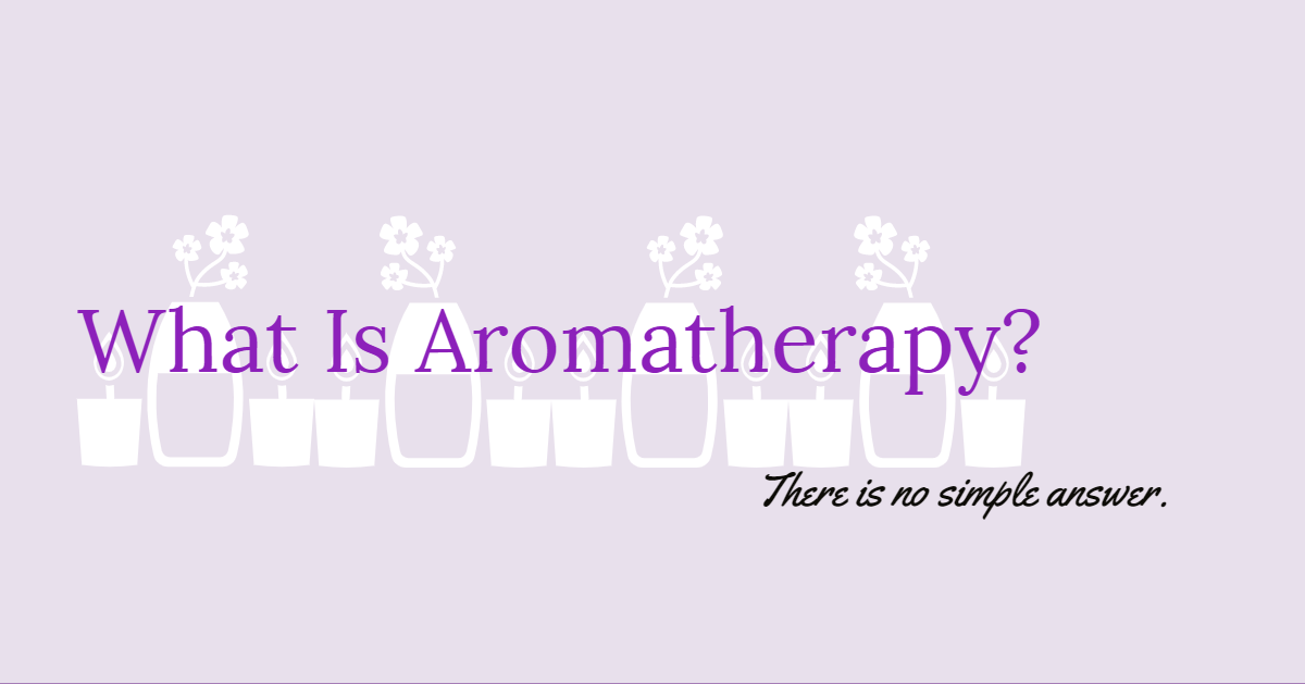 Aromatherapy is not magical.