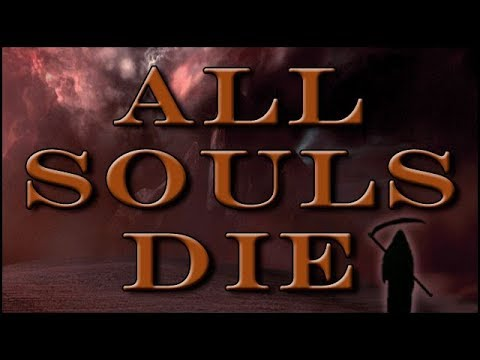 All Souls Die