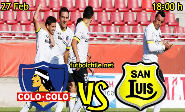 VER STREAM EN VIVO, ONLINE: Colo Colo vs San Luis
