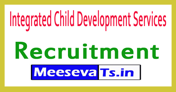 Integrated Child Development Services ICDS Recruitment Notification 2017