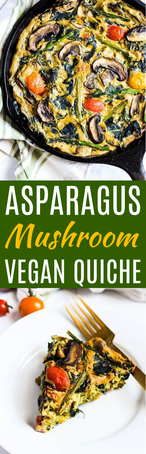 Asparagus & Mushroom Vegan Quiche #breakfast #vegetarian