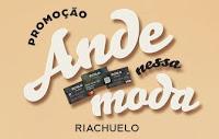 Promoção Ande Nessa Moda Riachuelo andenessamodariachuelo.com.br