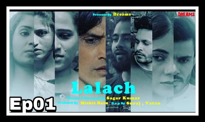 Lalach (2021) - DreamsFilms Webseries (s01ep01)