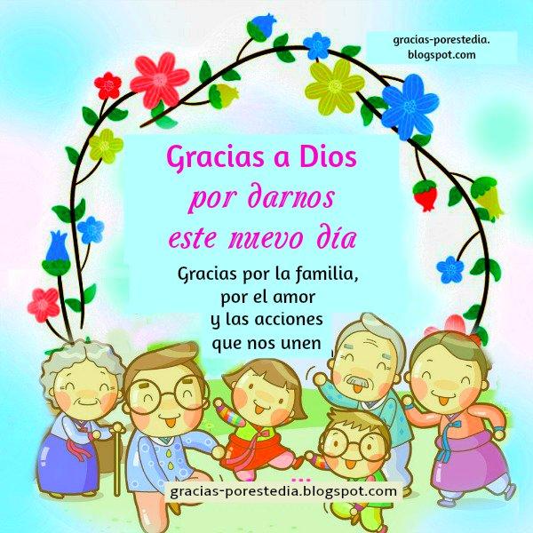 frases bonitas de gracias a Dios por el dia familia hijos abuelos padres