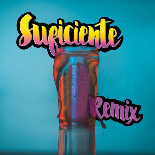Vanessa Rodríguez Mejía – Suficiente (Remix) (Feat.Creyente.7,Niko Eme,Tonymusic,Daffy El Audio) (Single) 2021 (Exclusivo WC)