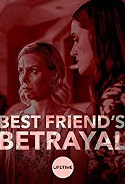 Watch Best Friend's Betrayal Online Free 2019 Putlocker