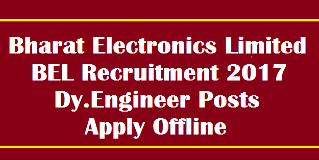 latest jobs, Bharat Electronics Limited, Recruitment, AP & TS Notification, Dy.Engineer Posts