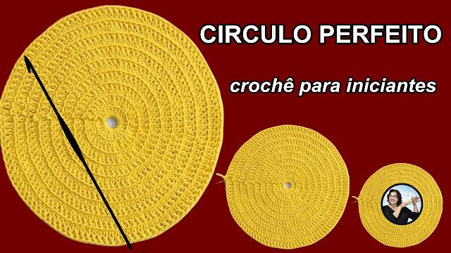 CIRCULO PERFEITO - CROCHÊ PARA INICIANTES aprender curso edinir croche