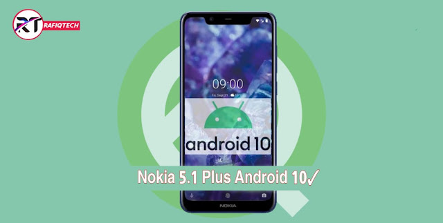 تحديث Android 10 لهاتف Nokia 5.1 Plus [تحديث مستقر مع رابط التحميل]
