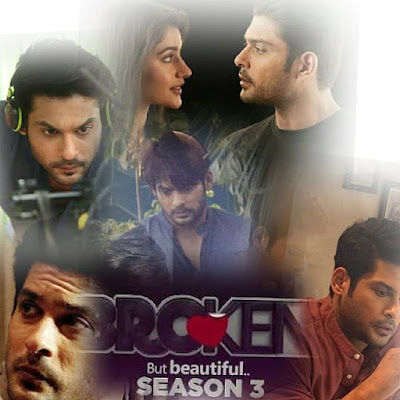 Broken But Beautiful 3 Alt Balaji Web Series Cast, Wiki, Poster, Trailer, Video and All Episodes