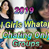 Real Girls Chating Friendship Group New | 2019 |