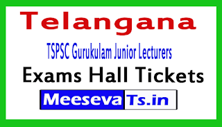 TSPSC Gurukulam Junior Lecturers (JL) Hall Ticket 2017
