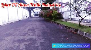 Lowongan Kerja PT Alena Textile Industries Alenatex Bandung 2020