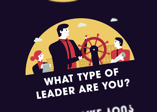 Find Out What Type Of Leader You Are – And How You Can Improve (infographic)