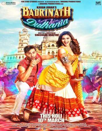 Badrinath Ki Dulhania 2017 Full Hindi Movie BluRay Free Download