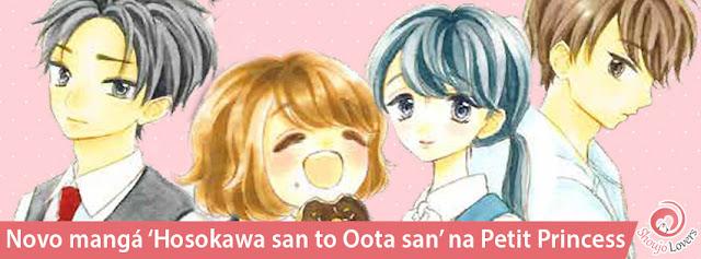 Novo mangá 'Hosokawa san to Oota san' na Petit Princess