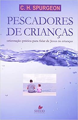 Pescadores de Crianças (Português) Capa comum 10 livros que todo professor deveria ler