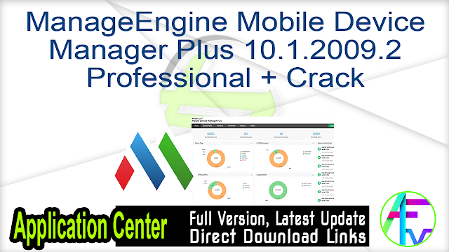 ManageEngine Mobile Device Manager Plus 10.1.2009.2 Professional + Crack