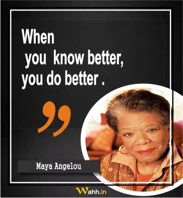Maya Angelou Thought Of The Day In Hindi And English