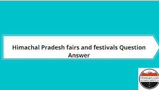 Himachal Pradesh fairs and festivals Question Answer