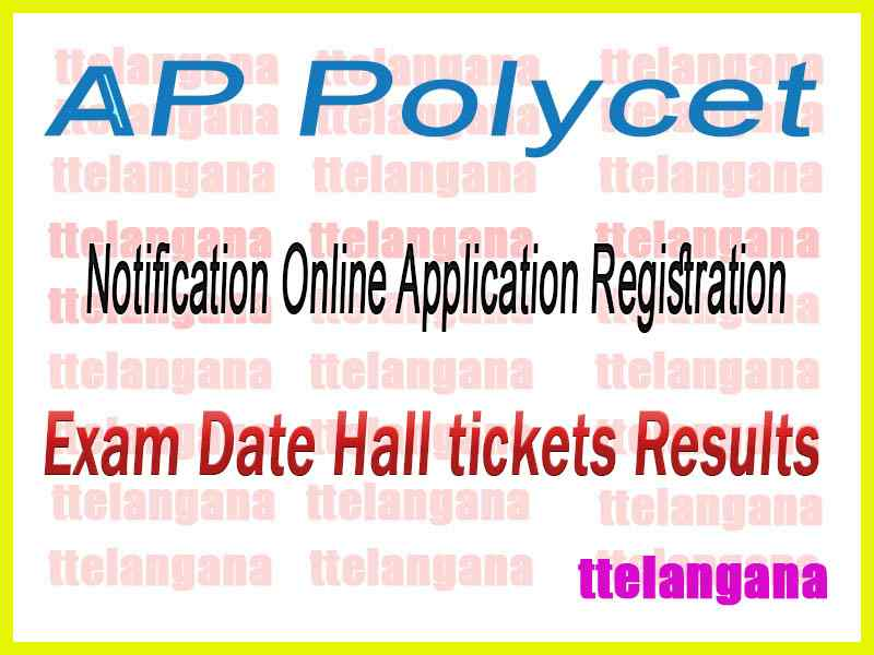 AP POLYCET (CEEP) 2020 Online Application Registration Examination Date Hall tickets Results