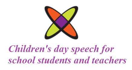 Childrens day speech for school students and teachers letter sample childrens day speech for students and teachers spiritdancerdesigns Image collections