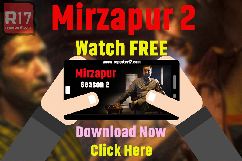 Mirzapur 2 Watch FREE Download