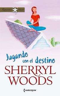 Sherryl Woods - Jugando Con El Destino