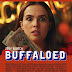 Movie Review: Buffaloed (2019)