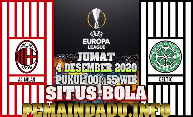 Prediksi Pertandingan Liga Europa Antara AC Milan Vs Celtic