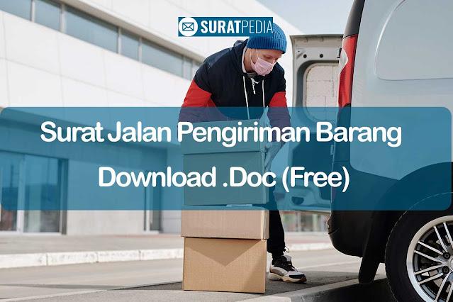 3+ Jenis Surat Jalan Pengiriman Barang Download .Doc (Free)