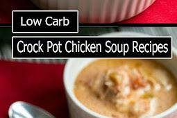 Low Carb Crock Pot Chicken Soup Recipes