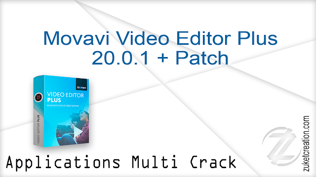 Movavi Video Editor Plus 20.0.1 + Patch