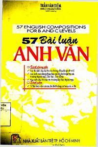 57 Bài Luận Anh Văn - Trần Văn Diệm