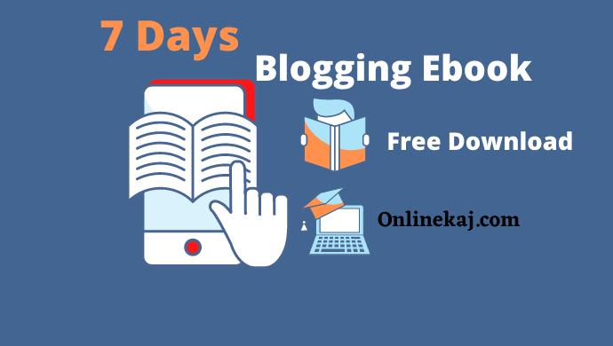 ৭ দিনে ব্লগিং শিখার জন্য Ebook
