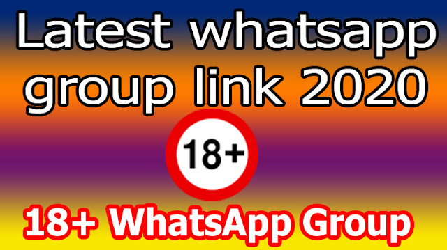 latest 18+ whatsapp group link 2020