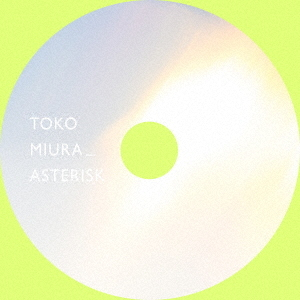 Penyanyi Pengisi Soundtrack Film Tenki no Ko, Toko Miura Akan Merilis mini-album Debutnya 'Arterisk'
