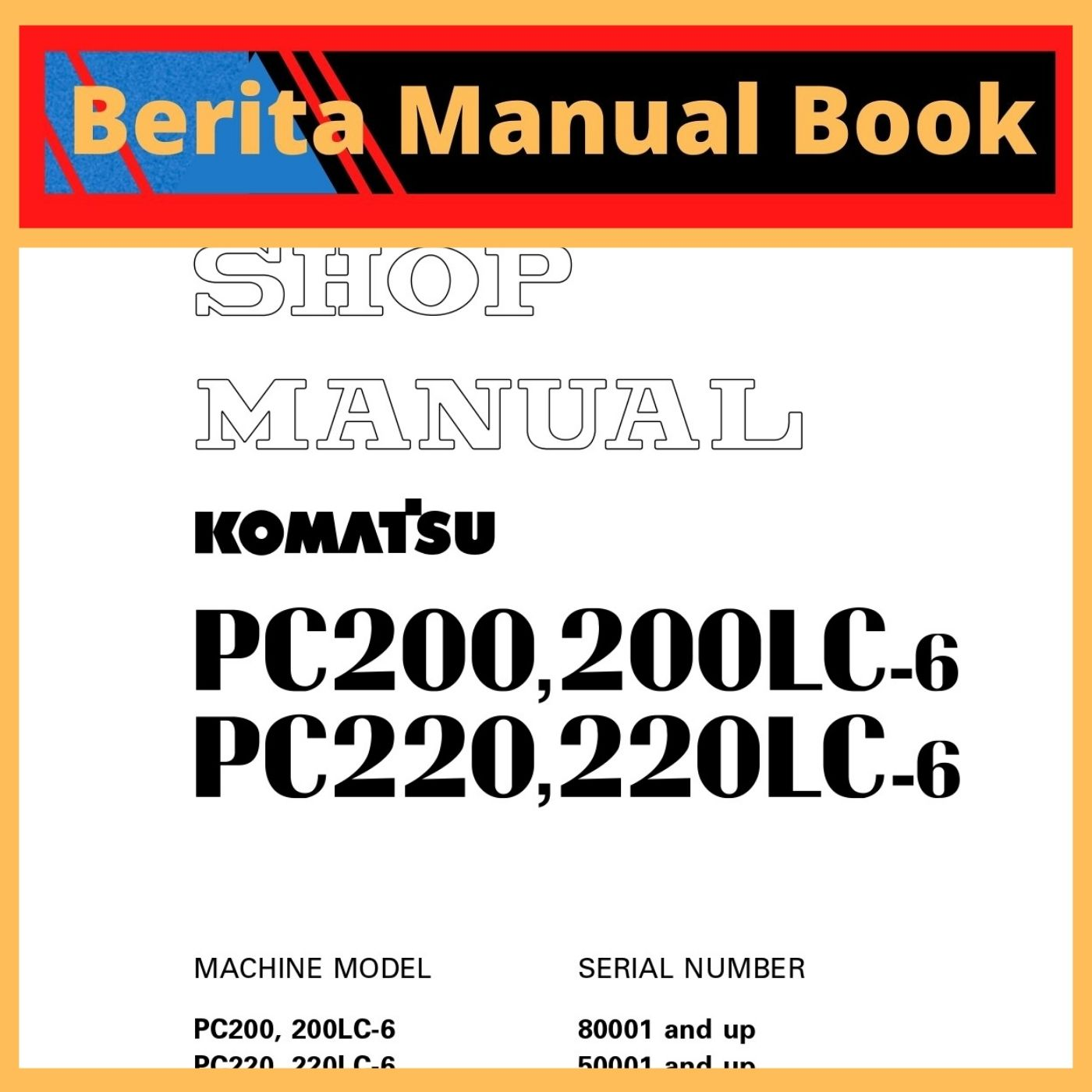 Shop Manual pc200-6 pc200lc-6 pc220-6 pc220lc-6 custom