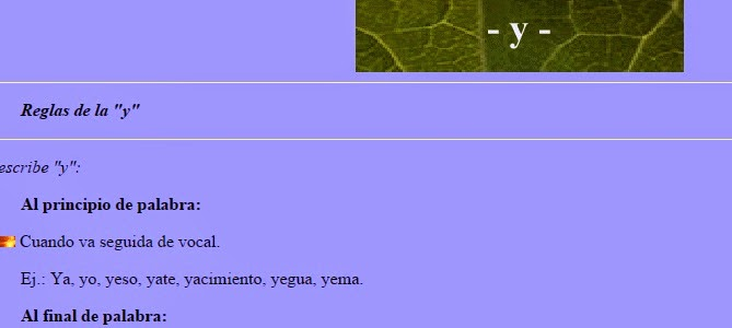 http://roble.pntic.mec.es/~msanto1/ortografia/ygri.htm