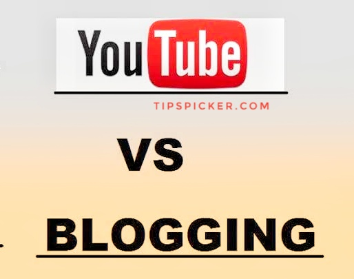 Youtube vs Blogging Which is better way to earn money online?