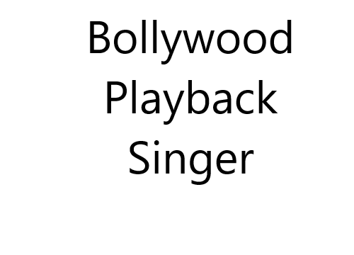 Bollywood Playback Singers