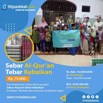 Sebar Al Quran Gratis bersama Titip Sedekah, Sebar Al Quran Gratis, Sebar Al Quran, Sedekah Al Quran Gratis bagi yang membutuhkan
