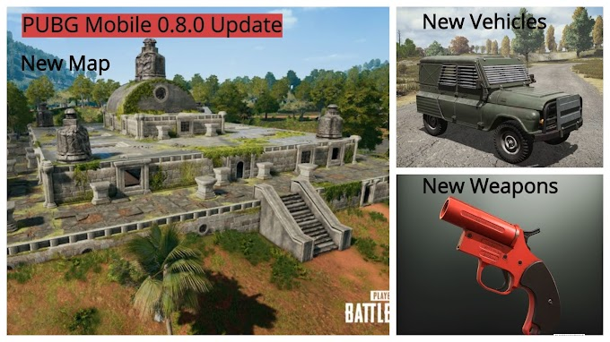 PUBG Mobile 0.8.0 : How to Update | What's New | New Weapons & Vechicles | Sanhok Map