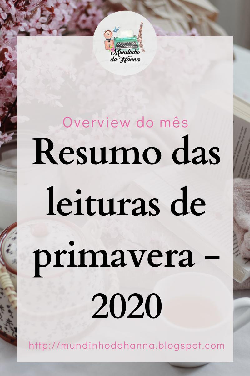 Resumo das leituras de primavera | 2020