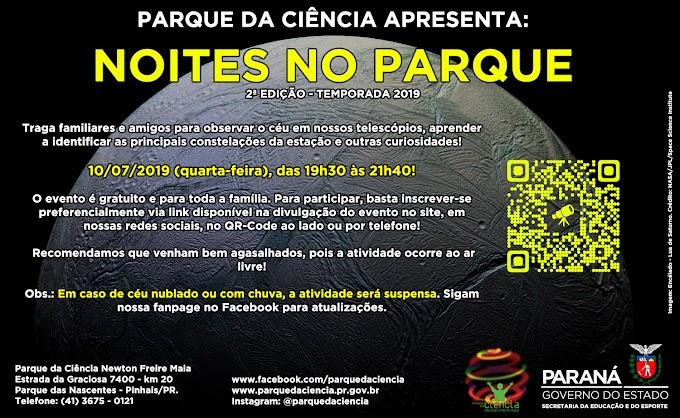 NESTA QUARTA (10/07/19) TEM NOITES NO PARQUE!